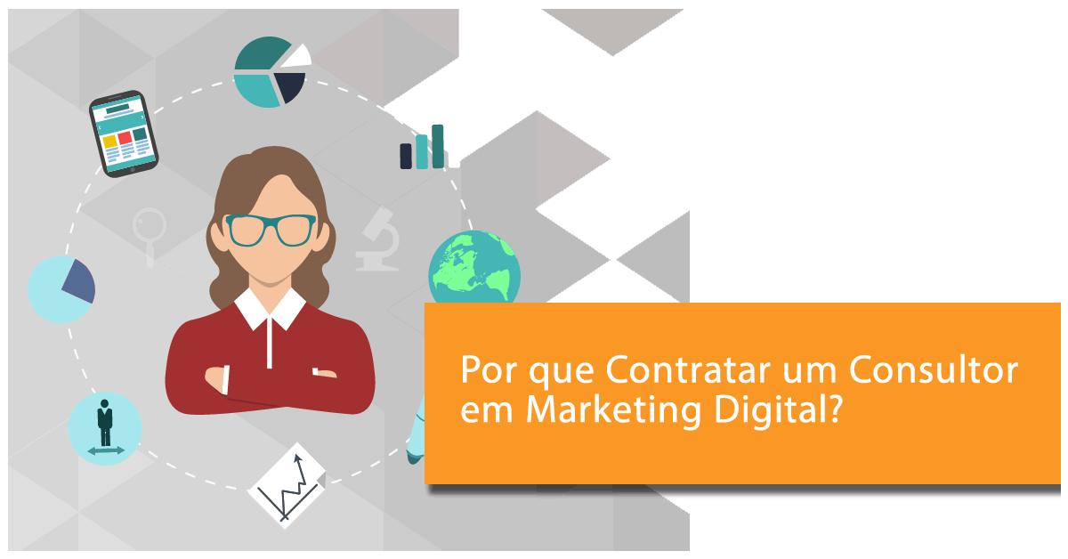 por que contratar um consultor em marketing digital