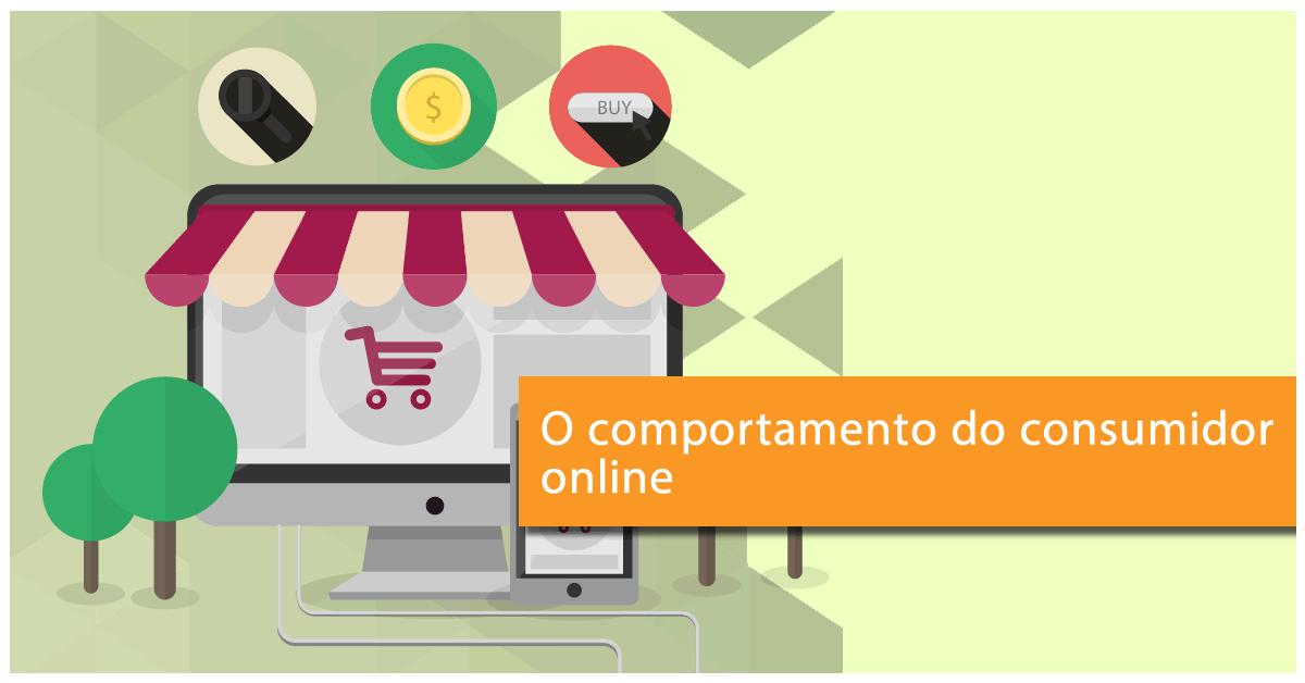 o comportamento do consumidor online