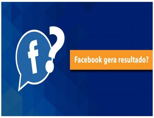 Facebook gera resultado?
